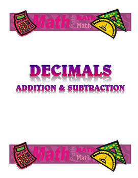 Decimals - Addition and Subtraction - Lesson Unit with Materials