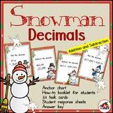 Decimals: Addition and Subtraction-Snowman theme