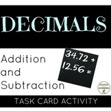 Decimals Addition and subtraction of Decimals Task Card Ac