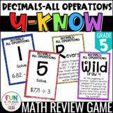 Decimals: All Operations Game   U-Know Review Game {5th Grade 5.NBT.7}