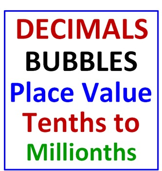 Decimals BUBBLES Place Value (Writing Decimals in Words)