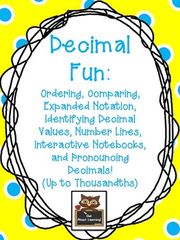 Decimals: Compare, Order, Number Line, Expanded Notation, Values,  & Pronounce