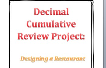 Decimals Cumulative Review Project (Design a Restaurant)