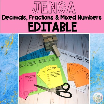 Decimals, Fractions and Mixed Numbers EDITABLE Jenga Activity