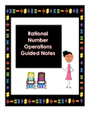 Rational Number Operations Interactive Notes