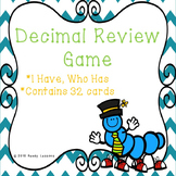 4th Grade Decimal I Have Who Has Decimals Game - 4.NF.6