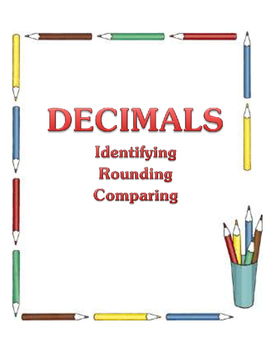 Decimals - Identifying, Comparing, & Rounding - Math Lesson Unit