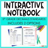 Decimals Interactive Notebook: 5th Grade Math NBT Standards