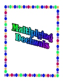 Decimals Lesson Unit - Multiplying Decimals