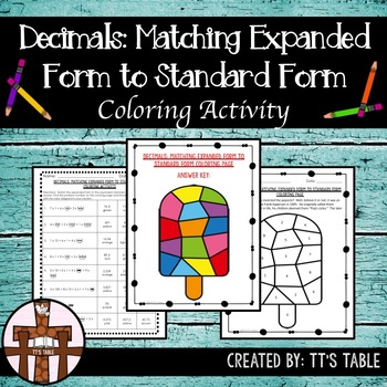 Decimals:  Matching Expanded Form to Standard Form Coloring Activity