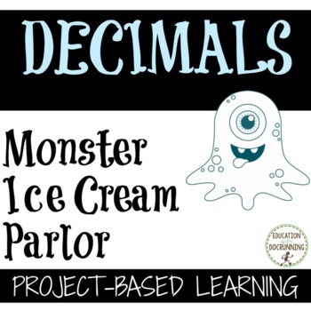 Decimal Monster Ice Cream Parlor Decimal and money project