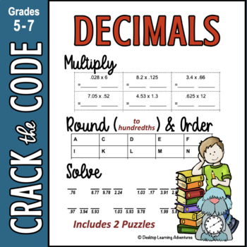 Decimals: Multiplying, Rounding, & Ordering ~ Crack the Code!