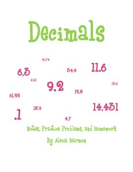 Decimals Notes, Practice Problems, Homework, and Activity