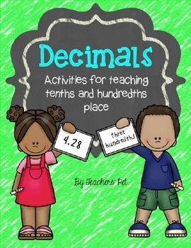 Decimals Packet: Activities for Tenths and Hundredths Places