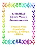 Decimals Place Value Assessment (Common Core)