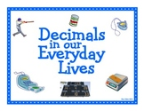 Decimals in Our Everyday Lives Math Project