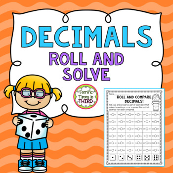 Decimals: Roll and Solve