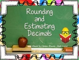 Decimals:  Rounding and Estimating Decimals