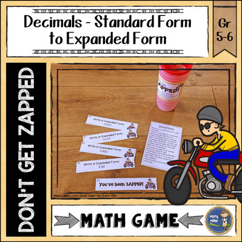 Decimals Standard Form to Expanded Form Don't Get ZAPPED M