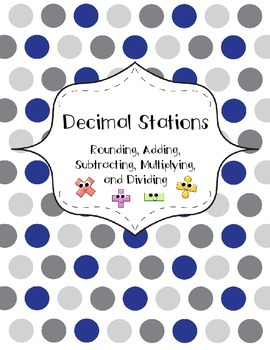 Decimal Centers: Rounding, Adding, Subtracting, Multiplying, and Dividing