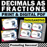 Decimals to Fractions Activities THOUSANDTHS Decimal Task Cards Games SCOOT