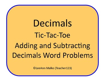 Decimals Tic-Tac-Toe - Adding and Subtracting Decimals - Word Problems