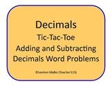 Decimals Tic-Tac-Toe - Adding and Subtracting Decimals - W