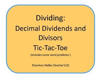 Decimals Tic-Tac-Toe - Dividing Decimal Dividends and Divisors