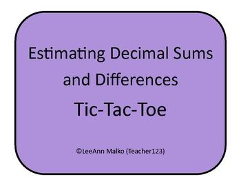 Decimals Tic-Tac-Toe - Estimating Decimal Sums and Differences