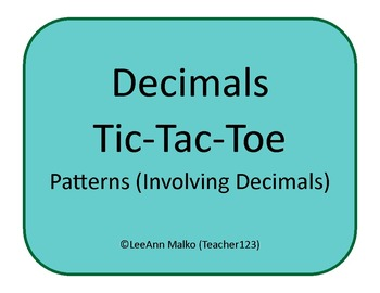 Decimals Tic-Tac-Toe - Patterns (Involving Decimals)