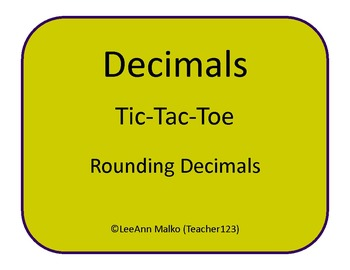 Decimals Tic-Tac-Toe - Rounding Decimals