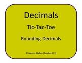 Decimals Tic-Tac-Toe - Rounding Decimals