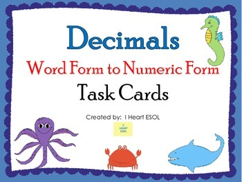 Decimals {Word Form to Numeric Form} Task Cards