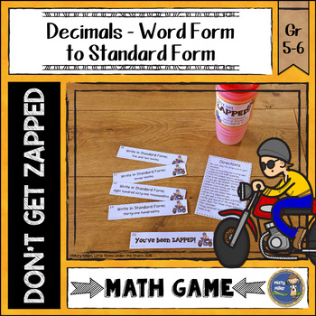 Decimals Word Form To Standard Form Dont Get Zapped Math Game By