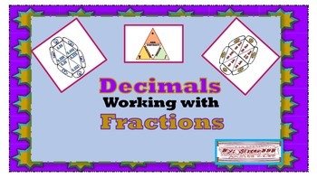Decimals Working with Fractions