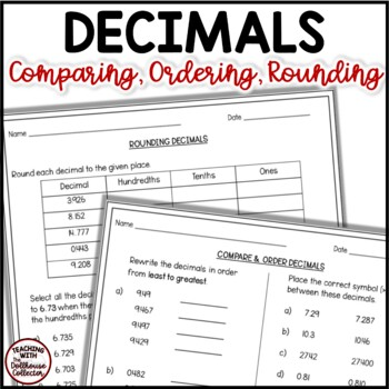 Rounding, Comparing, and Ordering Decimals To Thousandths Worksheets/Assessment