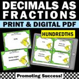 Decimals to Fractions Activities HUNDREDTHS, Decimal Games SCOOT Task Cards