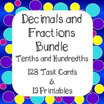 Decimals and Fractions Tenths and Hundredths Bundle Task Cards & Worksheets
