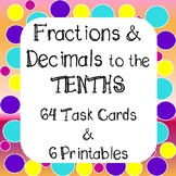 Decimals and Fractions to the Tenths Task Cards and Worksheets