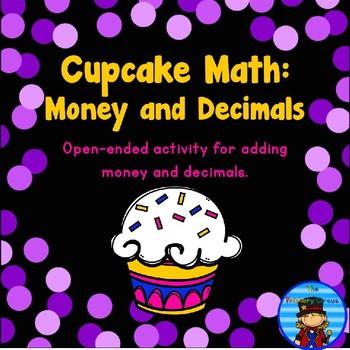 Decimals and Money: Cupcake Addition