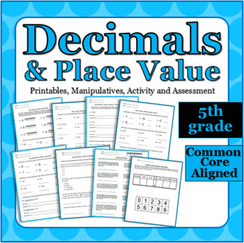 Decimals and Place Value - Printables, Assessment and Center Activity