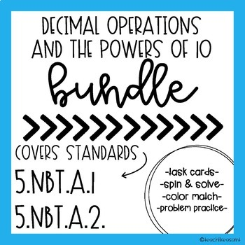 Decimals and the Powers of 10 BUNDLE