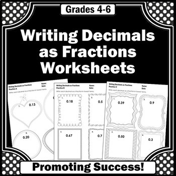 Decimals to Fractions 4th Grade Math Review Worksheets