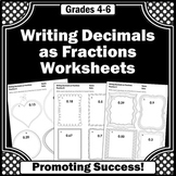 Writing Decimals to Fractions Worksheets