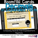 Decimals in Expanded Form {Boom Cards™)