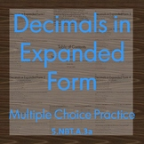 Decimals in Expanded Form Multiple Choice Practice