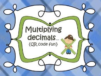 Decimals {multiplying-QR code fun}