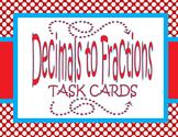 Decimals to Fractions Task Cards-  2 Activities - TEKS 4.2