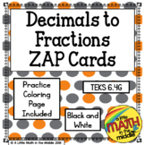 Decimals to Fractions Zap Cards TEKS 6.4G