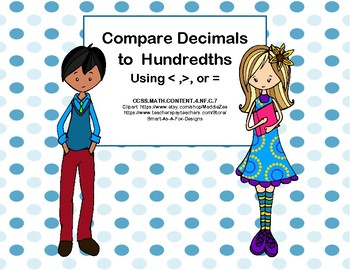 Decimals to Hundredths-Compare Two-Using < ,>, or = Task Cards- Students -CCSS
